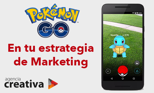 Pokemon GO en tu estrategia de marketing